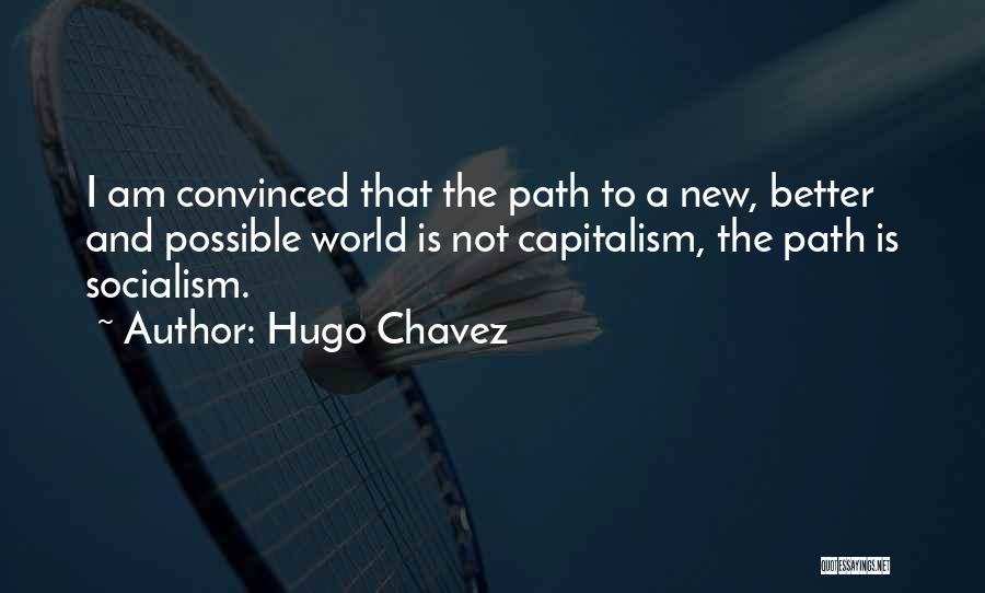 Hugo Chavez Quotes 232323