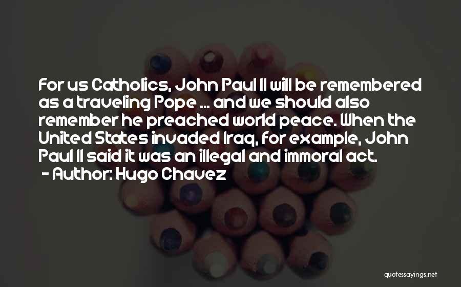 Hugo Chavez Quotes 241011