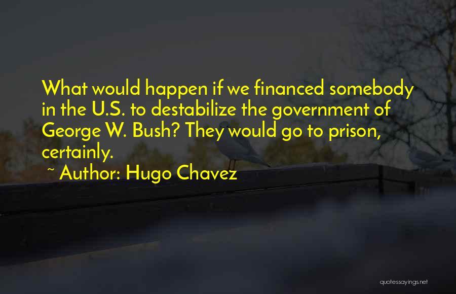 Hugo Chavez Quotes 366394