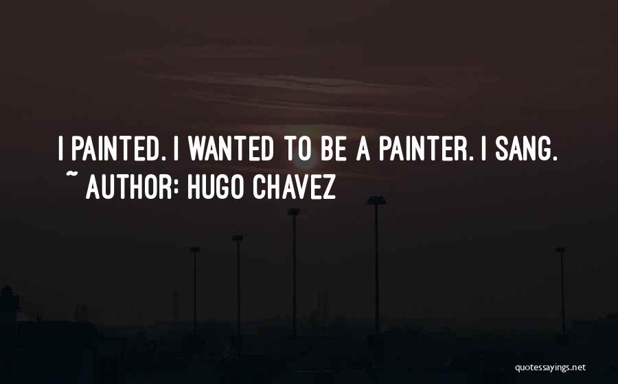 Hugo Chavez Quotes 524951