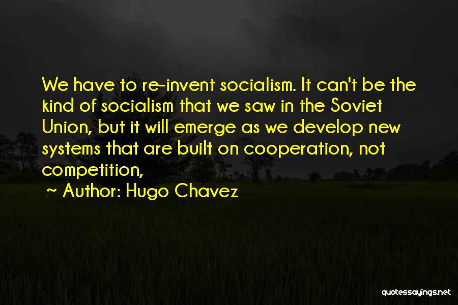 Hugo Chavez Quotes 624182