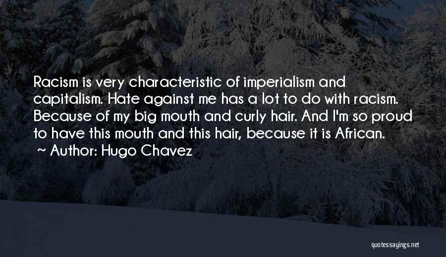 Hugo Chavez Quotes 651135