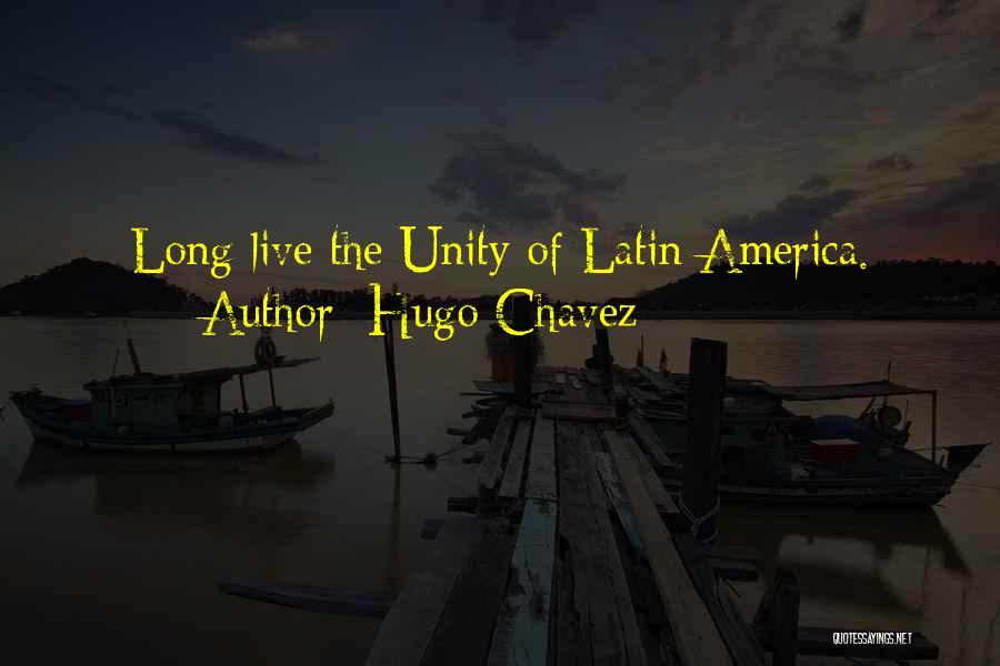 Hugo Chavez Quotes 660410