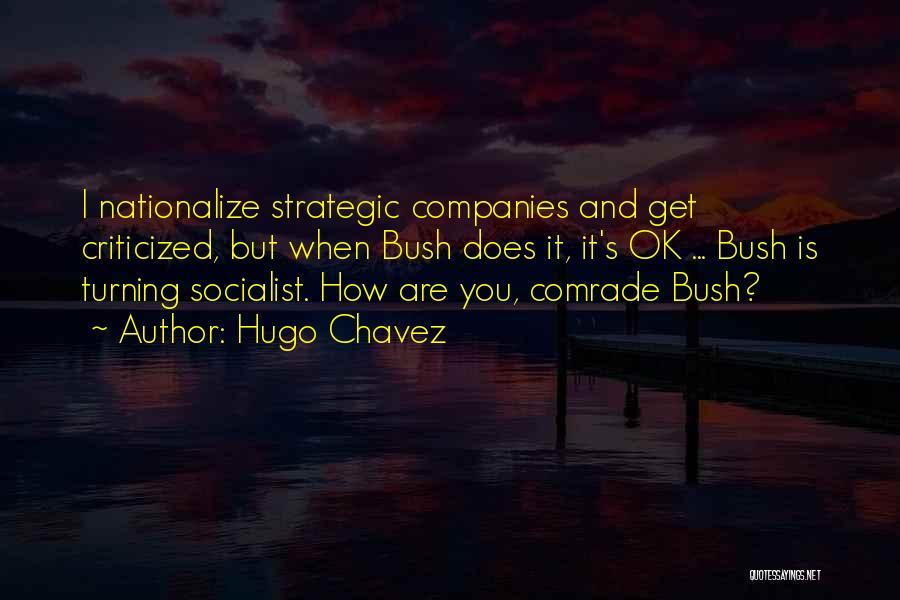 Hugo Chavez Quotes 663904