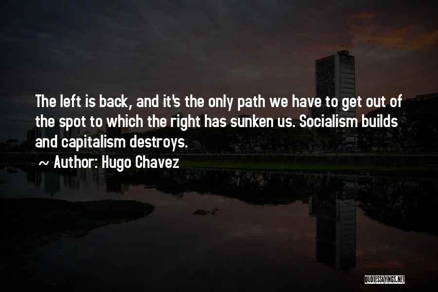 Hugo Chavez Quotes 665243