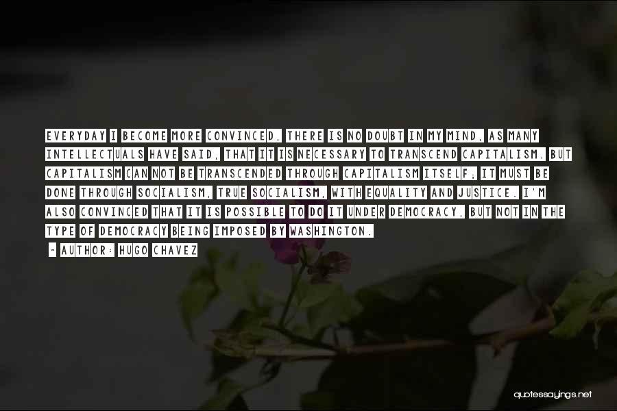 Hugo Chavez Quotes 670097