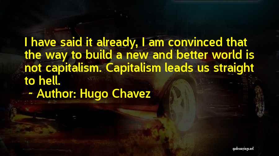 Hugo Chavez Quotes 694326