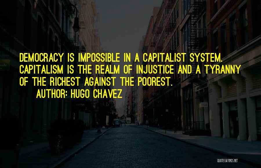 Hugo Chavez Quotes 709446