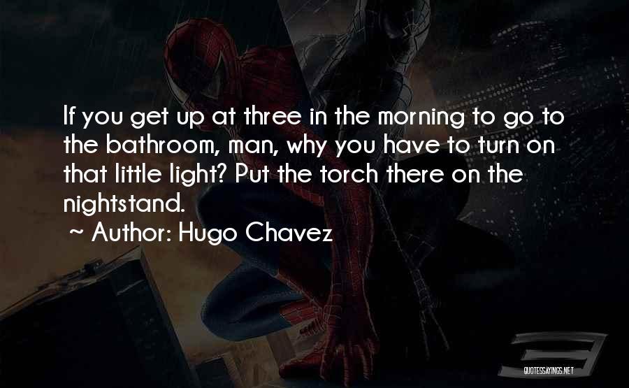 Hugo Chavez Quotes 79321
