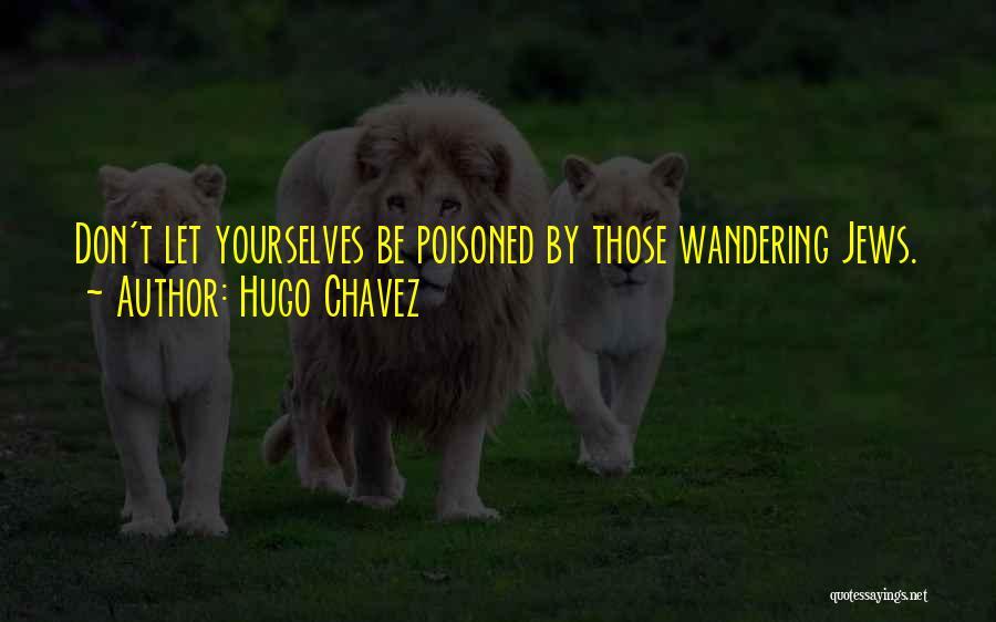 Hugo Chavez Quotes 815118