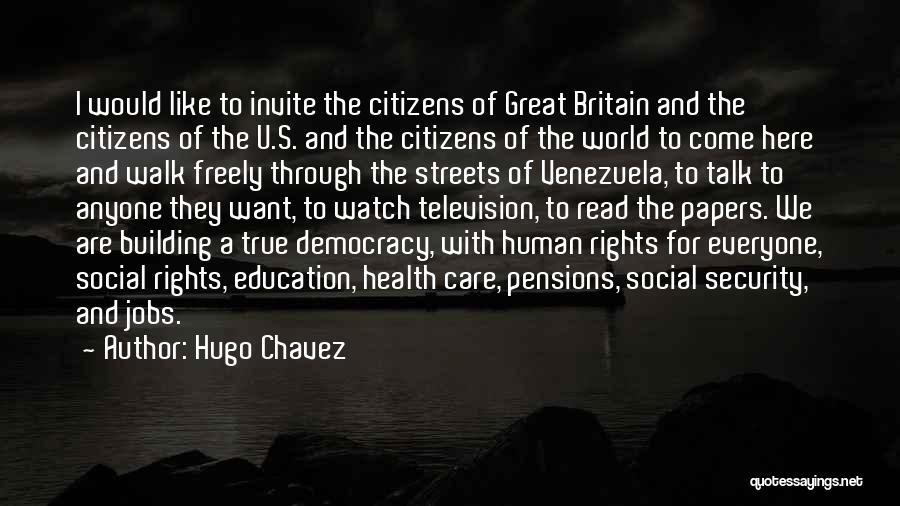 Hugo Chavez Quotes 815767