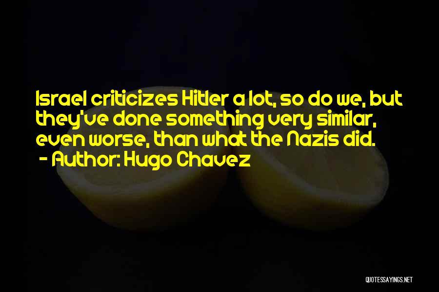 Hugo Chavez Quotes 943628