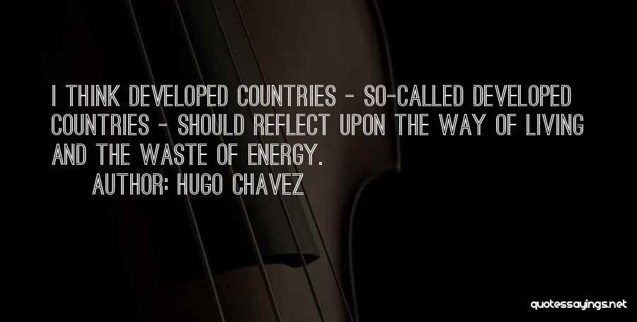 Hugo Chavez Quotes 982245