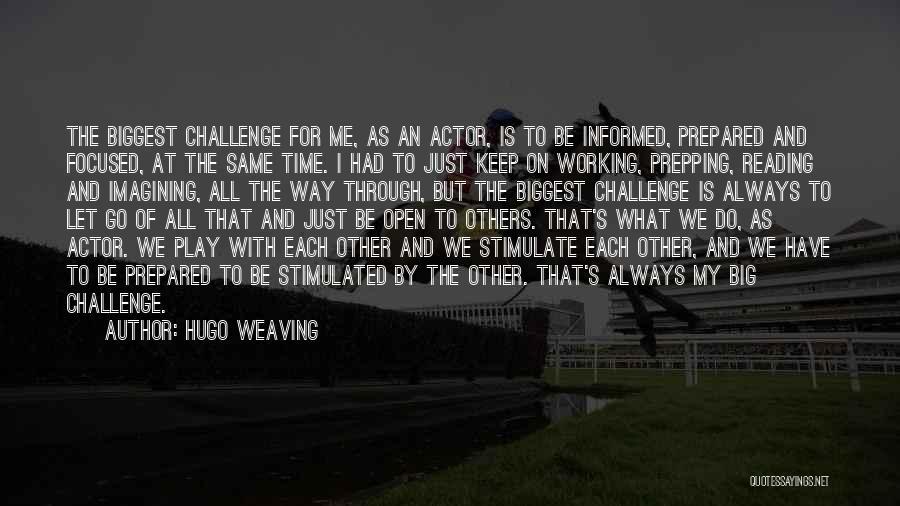 Hugo Weaving Quotes 1188222