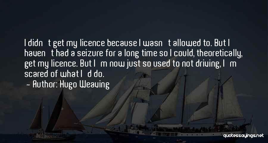 Hugo Weaving Quotes 1589034