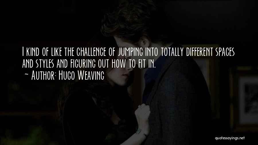 Hugo Weaving Quotes 1758138