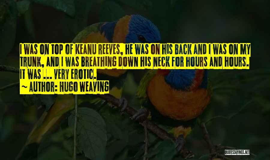 Hugo Weaving Quotes 1853581