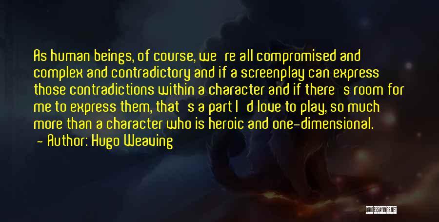 Hugo Weaving Quotes 1939171