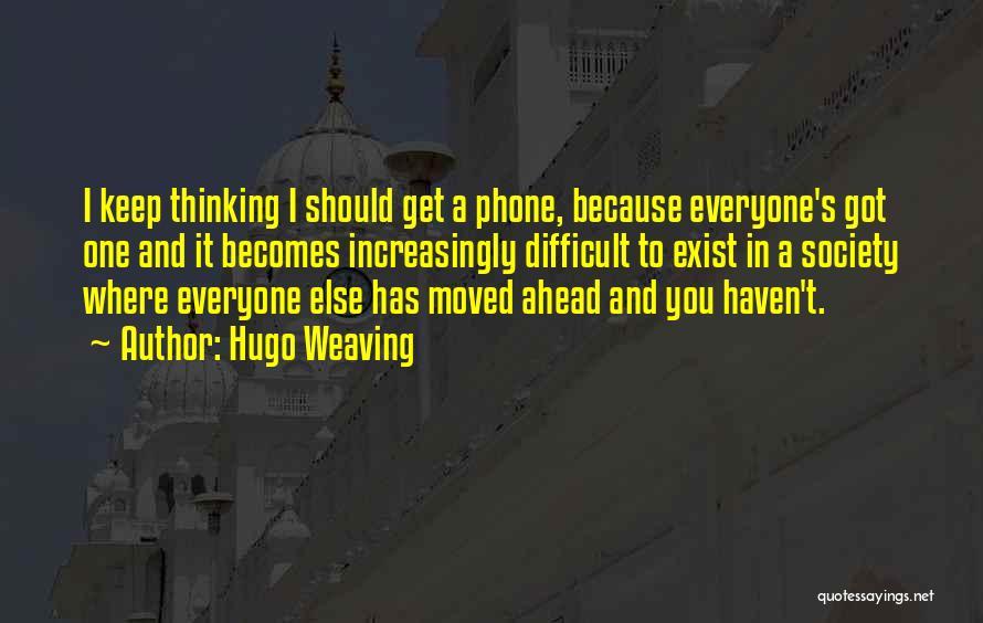Hugo Weaving Quotes 506323