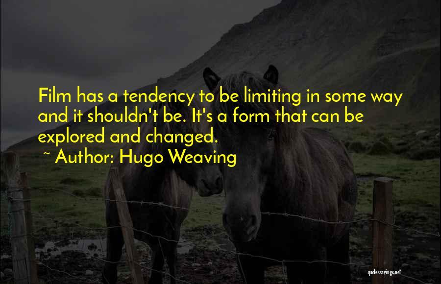 Hugo Weaving Quotes 788597