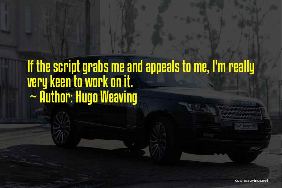 Hugo Weaving Quotes 887879