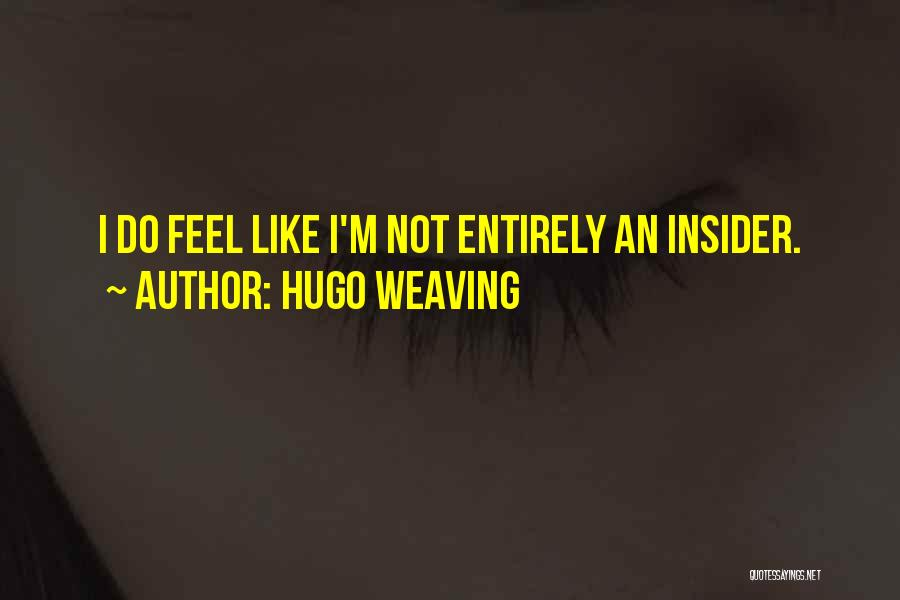 Hugo Weaving Quotes 950125