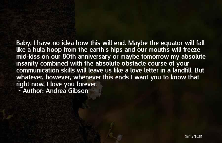 Hula Hoop Quotes By Andrea Gibson