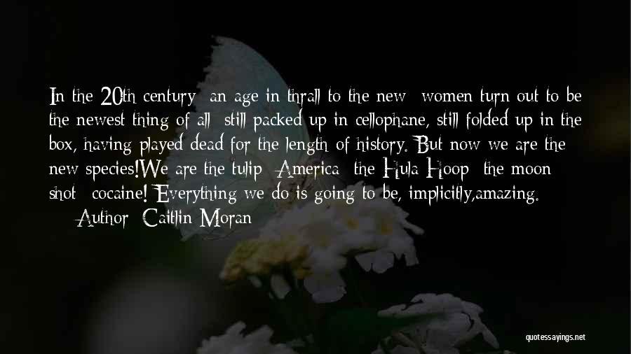 Hula Hoop Quotes By Caitlin Moran