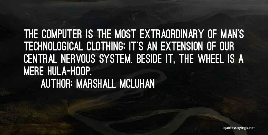 Hula Hoop Quotes By Marshall McLuhan