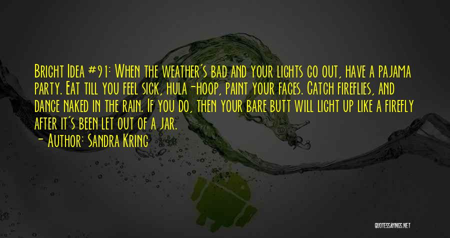 Hula Hoop Quotes By Sandra Kring