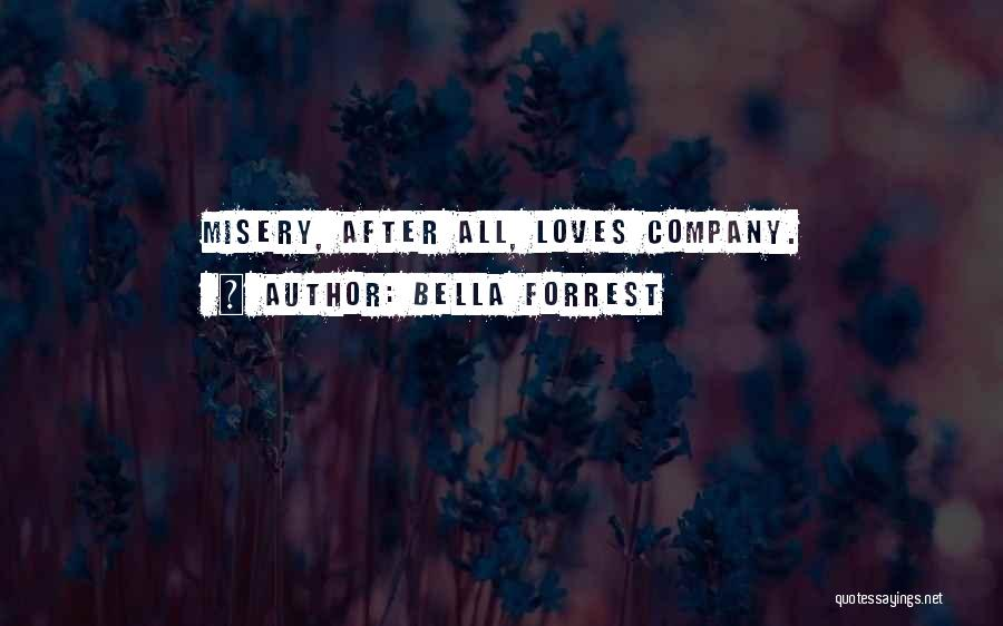 Human After All Quotes By Bella Forrest