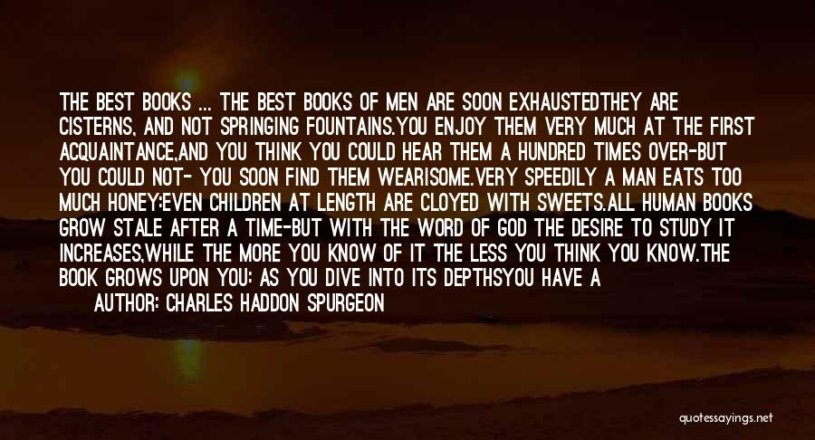 Human After All Quotes By Charles Haddon Spurgeon