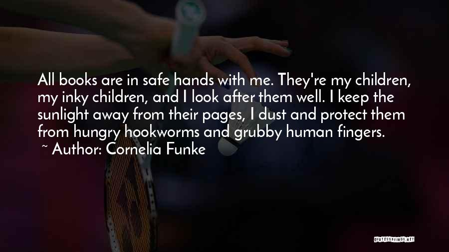 Human After All Quotes By Cornelia Funke