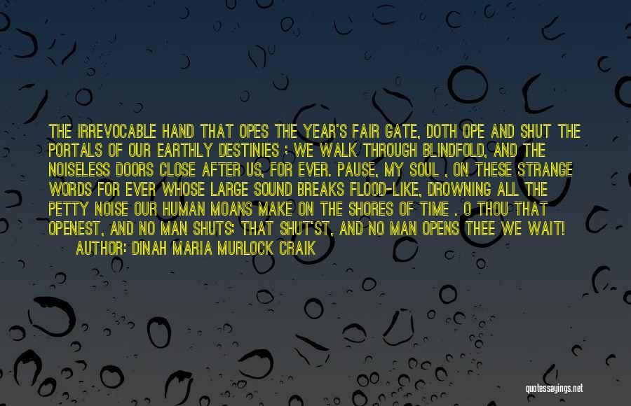 Human After All Quotes By Dinah Maria Murlock Craik