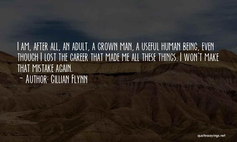 Human After All Quotes By Gillian Flynn