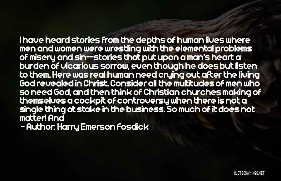 Human After All Quotes By Harry Emerson Fosdick
