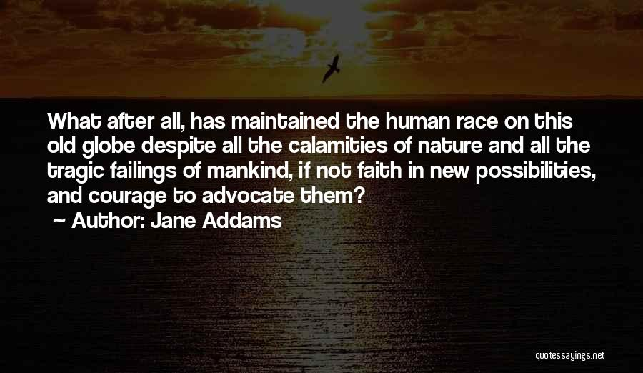Human After All Quotes By Jane Addams