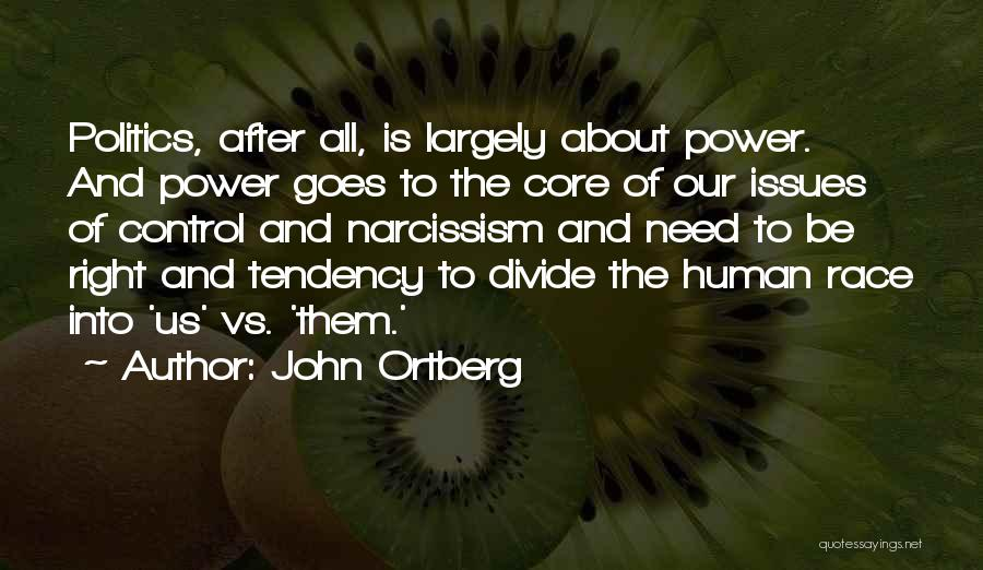 Human After All Quotes By John Ortberg
