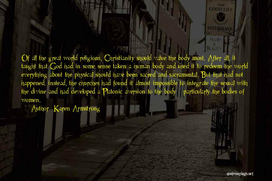 Human After All Quotes By Karen Armstrong
