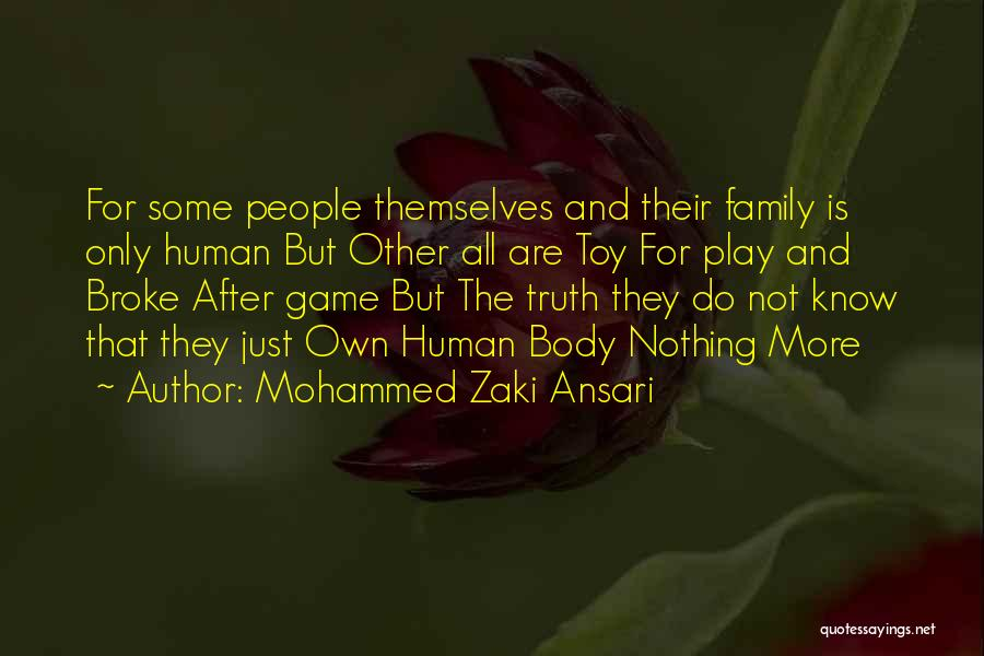 Human After All Quotes By Mohammed Zaki Ansari