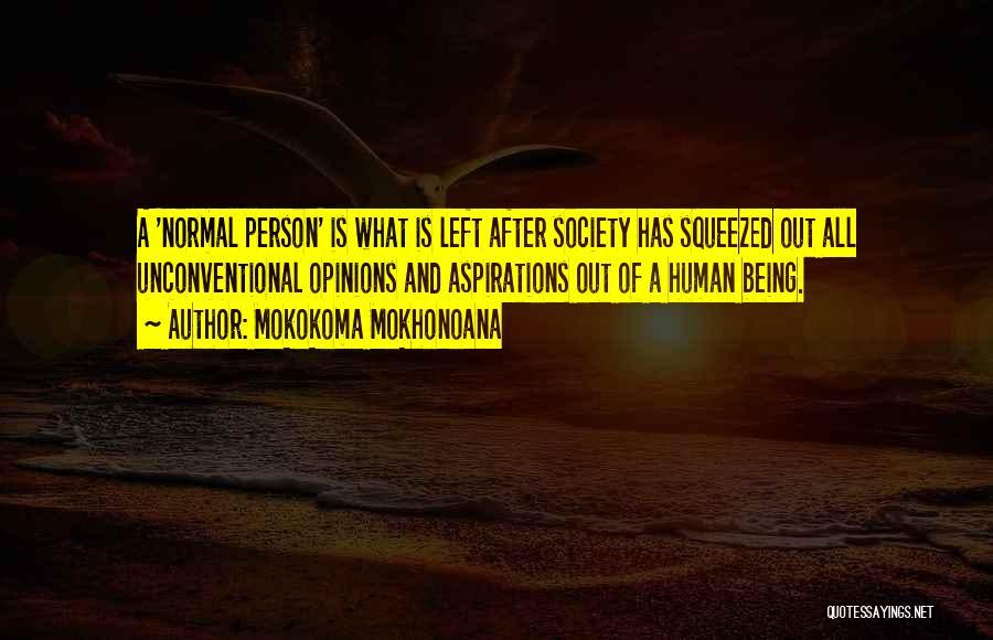 Human After All Quotes By Mokokoma Mokhonoana