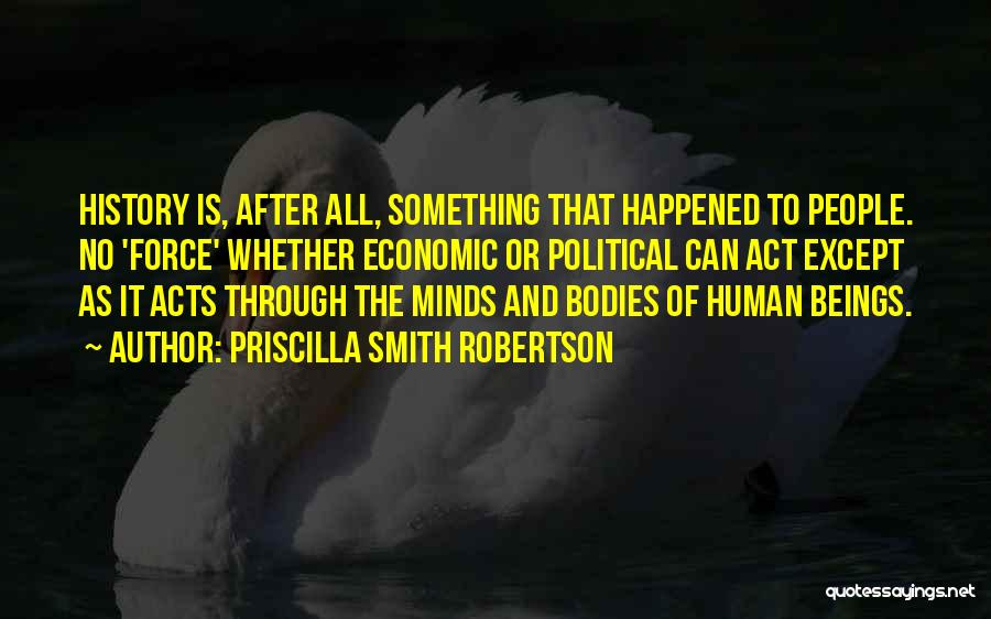Human After All Quotes By Priscilla Smith Robertson