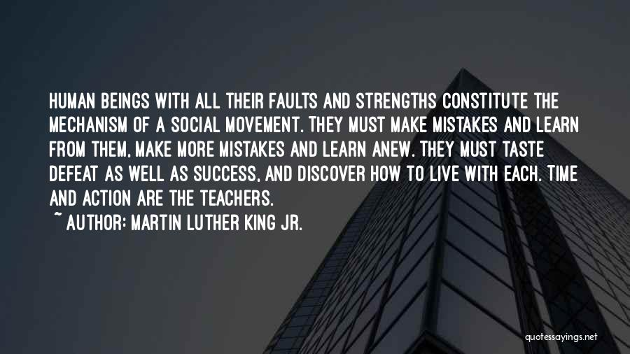 Human Beings Make Mistakes Quotes By Martin Luther King Jr.