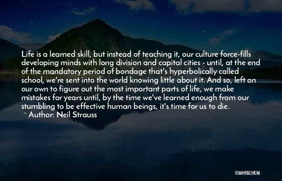 Human Beings Make Mistakes Quotes By Neil Strauss