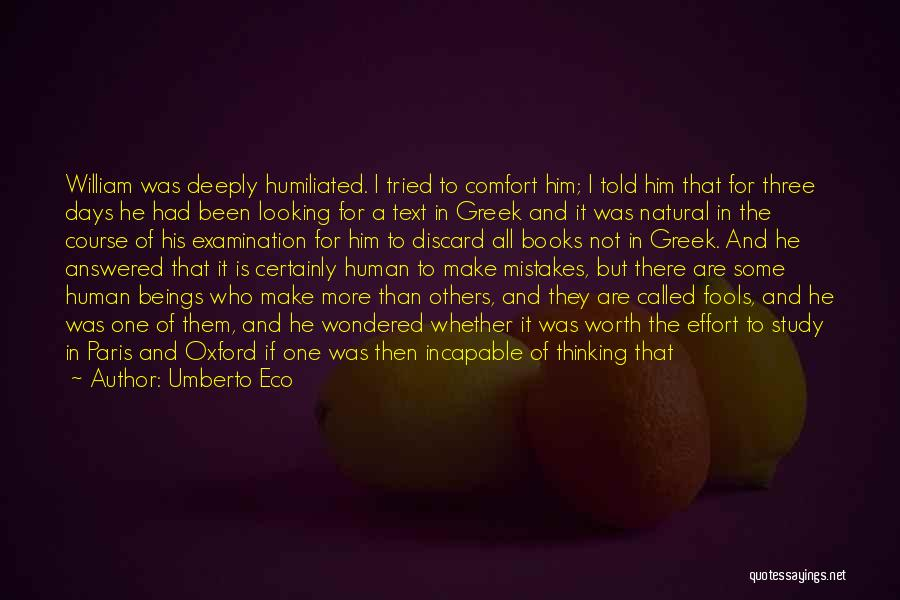 Human Beings Make Mistakes Quotes By Umberto Eco