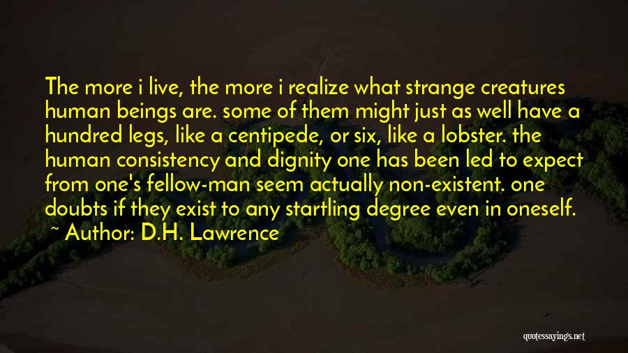 Human Centipede 2 Quotes By D.H. Lawrence