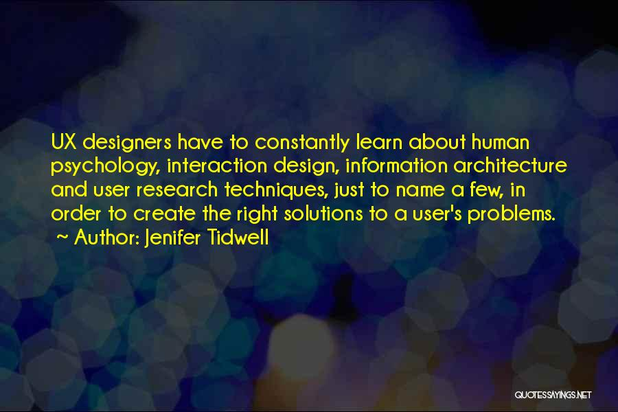 Human-environment Interaction Quotes By Jenifer Tidwell