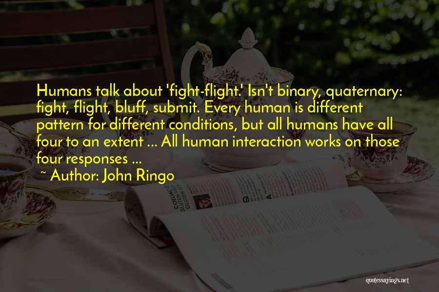 Human-environment Interaction Quotes By John Ringo