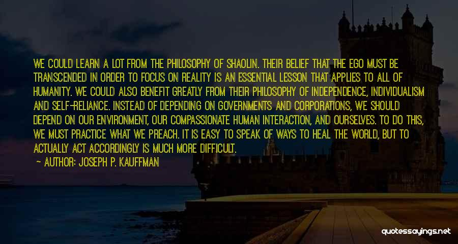 Human-environment Interaction Quotes By Joseph P. Kauffman