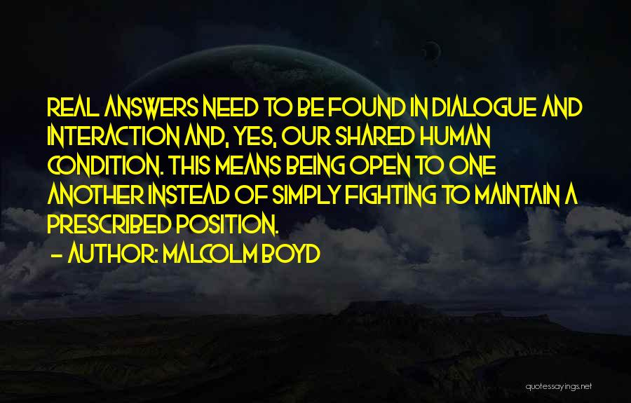 Human-environment Interaction Quotes By Malcolm Boyd